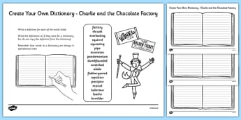 Key Vocabulary Create Your Own Dictionary to Support Teaching on Charlie and the Chocolate Factory