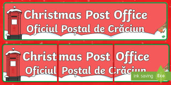 Christmas Post Office Display Banner English/Romanian - EAL, christmas, post office,chritmas,chriatmas,christms,christams,chrismas,chritsmas, romanian trans