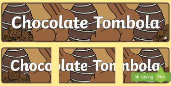 Chocolate Tombola Display Banner - Chocolate Tombola Display Banner - summer, fair, display banner, abnner, fayre, summertime, Timw, ch
