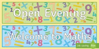 Maths - Open Evening Banner - Parents Evening, visitors, parents, posters, welcome, maths