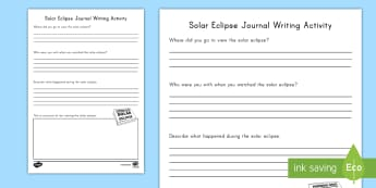 Solar Eclipse Journal Writing Activity Sheet - Journaling, Review, information text, informative writing, work on writing, Worksheet