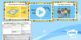 D&T: Our Fabric Faces: Face Shapes and Templates KS1 Lesson Pack 4