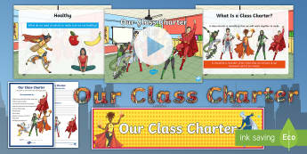 Our Class Charter Superhero-Themed Resource Pack - Our, Class, Charter, Superhero, Themed, Resource, Pack, Classroom, Management, Behaviour, KS1