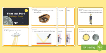 Light and Dark Challenge Cards - Light, dark, sources, science, ks1, year 1, year 2, lights, shadows, reflection, reflect, light sour