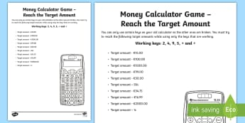 Money Calculator Game Reach the Target Amount Activity Sheet-Irish - money, measures, calculator games, calculation, maths operations, mental maths, activity sheets,Iris