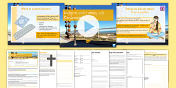 Religion, Relationships and Family Life Lesson 2: Religion and Contraception Lesson Pack - Contraception, Islam, Christianity, Sex, Family life, Procreation