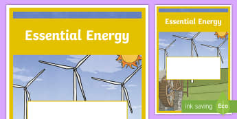 Essential Energy Year 6 Physical Sciences Editable Book Cover - science book, title page, cover page, Grade 6, Australian Curriculum physical science, solar power,