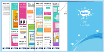 PlanIt PE User Guide - Sport, physical education, planning, lesson, idea, assessment, scheme, unit.