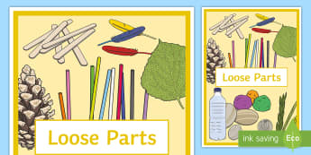 Loose Parts Display Poster - Loose Parts Display Poster - Loose Parts, Loose, Parts, Display, postre, EYFS, early years, fs1, fs2