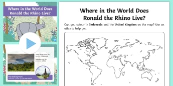 Where in the World Does Ronald the Rhino Live? Activity Sheet and PowerPoint Pack - Twinkl originals, fiction, endangered, KS1, Geography, Map Skills, continents, oceans,
