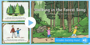 Walking in the Forest  Song PowerPoint - Woodland, woods, leaves, singing, song time, forest school