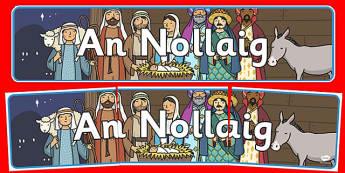 An Nollaig Display Banner Gaeilge - roi, gaeilge, christmas, display banner, display, banner