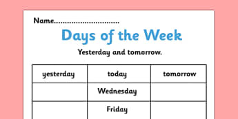 Days of the Week Yesterday and Tomorrow Activity Sheet - days of the week, yesterday, tomorrow, worksheets, days of the week worksheet, work sheet, week days, literacy, writing