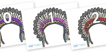Numbers 0-31 on Headdresses - 0-31, foundation stage numeracy, Number recognition, Number flashcards, counting, number frieze, Display numbers, number posters