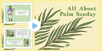What Is Palm Sunday PowerPoint - EYFS, KS1 Easter, Palm Sunday, Jesus, PowerPoint, presentation