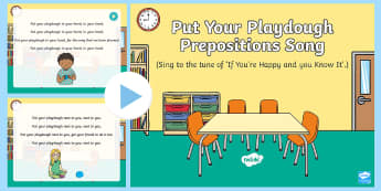Put your Playdough...Positional Language Song PowerPoint - Singing, Song Time, Position, bean bag, play dough, play doh, Prepositions, In, On ,Under, Above, Be