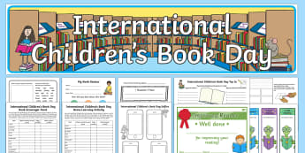 International Children's Book Day Resource Pack - International Children's Book Day, books, reading, book day,