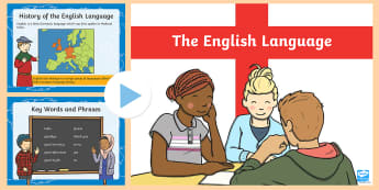 The English Language PowerPoint - Language, England, English, speak, spoken, world, history,