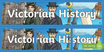 Victorian History Display Banner - Victorian History Display Banner - history, history display, banner, austrailia, austrila, abnner, a