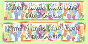 Kind Hands, Kind Feet, Kind Words Display Banner - kind hands, kind feet, kind words, display banner, display, banner