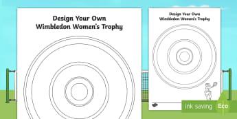 Design Your Own Wimbledon Women's Trophy Activity Sheet - tennis, final , finalist, winner, serena williams, worsheet, design your own