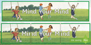 Mind Your Mind Display Banner - Twinkl Teacher Requests, Mind your mind, mental health awareness, SPHE, mindfulness, well being,