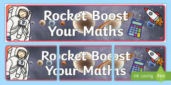 Rocket Boost Your Maths Display Banner - Rocket Boost Your Maths Display Banner -  KS1, display banner, maths area, mtahs, space, ship, space