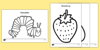 Colouring Sheets to Support Teaching on The Very Hungry Caterpillar - The Very Hungry Caterpillar,  Eric Carle, resources, Hungry Caterpillar, life cycle of a butterfly, days of the week, food, fruit, story, story book, story book resources, story se