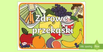 Plakat Zdrowe przekąski - owoce, warzywa, zakąski, przedszkole, początkowe,Polish