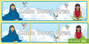 Calm Down Area Display Banner - Classroom, Sign, nurture, behaviour management, SEN