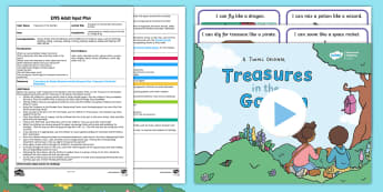 Treasures in the Garden Movement Activity Adult Input Plan and Resource Pack - Treasures in the Garden, fiction, story, Physical Development, PD, gross motor, Communication and La