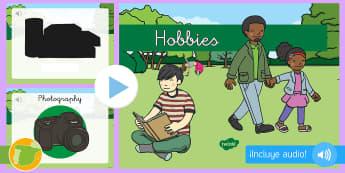 Presentación: Los pasatiempos - Inglés  - hobbies, audio, lengua extranjera, vocabulario, english, inglés, ,Spanish-translation