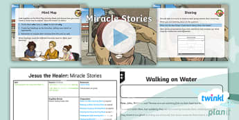 RE: Jesus the Healer: Miracle Stories Year 5 Lesson Pack 6