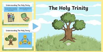 The Holy Trinity Information PowerPoint - Trinity, Holy Trinity, Christian, Christianity, God, Jesus, Father, Son, Holy Spirit, three in one, Trinity Sunday, doctrine