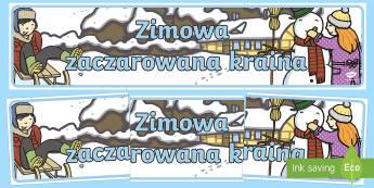 Banner na gazetkę Zimowa zaczarowana kraina - zima, zimowy, czary, zaczarowana, zaczarowany, magia, magiczny, magiczna, kraina, świat, sanki, śn