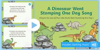 A Dinosaur Went Stomping One Day Song PowerPoint - EYFS, Early Years, KS1, dinosaurs, prehistoric, Jurassic, pterodactyl, T.rex, tyrannosaurus rex, ple