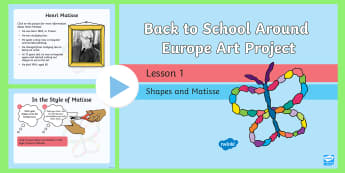 KS1 Back to School Art Project Around Europe Shapes and Matisse PowerPoint - display, Henri matisse, collage, France, European artists