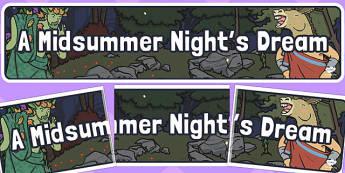A Midsummer Nights Dream Display Banner - display, banner, night