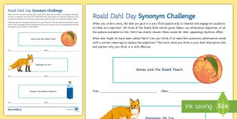 Synonym Challenge Activity Sheet - Roald Dahl Day, book titles, james and the giant peach, fantastic mr fox, george's marvellous medic