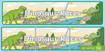 Dinosaur Races Display Banner  - Dinosaur Themed Classroom Display Banner - Themed banner, banner, display banner, Classroom labels,