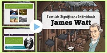 Scottish Significant Individuals James Watt Presentation - CfE, significant individuals, engineering, steam engine, horsepower, watt, scot, socts, famous, hero, science, cfe, scotland, curriculum, excellence