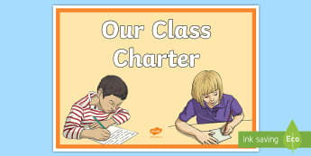 Our Class Charter A4 Display Poster - our class charter, class charter, class, charter, our class, rules, behaviour, display poster, display, poster