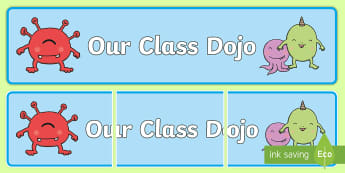 Our Class Dojo Display Banner - behaviour management, rewards, points, system, daily routine,