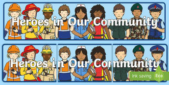 Heroes in Our Community Display Banner - People Who Help Us, heroes, community, New Zealand, Years 1-3, jobs, social sciences, display banner