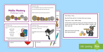 Year 3 Money Maths Mastery Challenge Cards  - KS2, Maths, Year 3, money, value, totals, finding change, skills, maths mastery, pp, ppt
