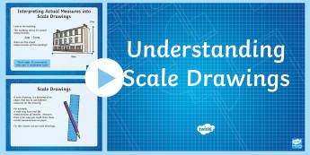 Understanding Scale Drawings PowerPoint - Design it - Build it!, scale drawing, scale, measures