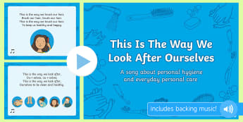 This Is The Way We Look After Ourselves Sensory Song PowerPoint - Sensory song, sensory experiences, sensory processing, personal hygiene, personal care, p scales, p