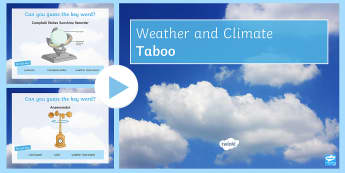 Weather and Climate: Taboo Game PowerPoint - Weather, Climate, Taboo, Quiz, Game