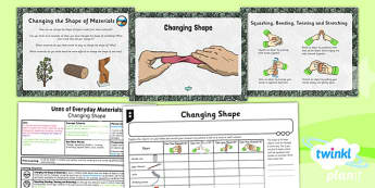 Science: Uses of Everyday Materials: Changing Shape Year 2 Lesson Pack 4