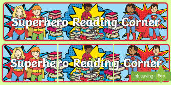 Superhero Reading Corner Banner - reading area, book corner, books, reading, displat